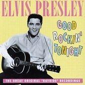 Good Rockin' Tonight: Original Hayride Recordings January 1955, Elvis Presley, V