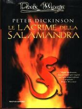 LE LACRIME DELLA SALAMANDRA RAGAZZI PETER DICKINSON MONDADORI 2004.
