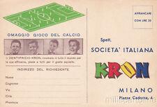* Dentifricio Kron - Cartolina pubblicitaria Omaggio Gioco del Calcio