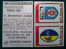 CALCIATORI 1984-85 84-1985 n 501 MODENA PAVIA - Figurine Panini con velina