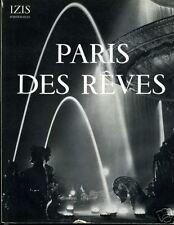 PHOTO. IZIS. PARIS DES REVES. 1950