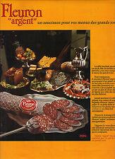 PUBLICITE  1976   FLEURON ARGENT  saucisson