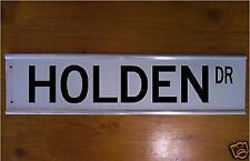 HOLDEN STREET SIGN ROAD SIGN/ BAR SIGN - CAR - SOUVENIER
