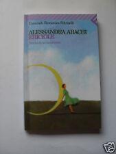 ARACHI BRICIOLE FELTRINELLI EDITORE 2007