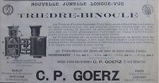 PUBLICITÉ TRIÈDRE BINOCLE C.P GOERZ JUMELLE LONGUE VUE OBJECTIFS PHOTOGRAPHIQUE