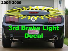 3rd Third Brake light Vinyl Decal Sticker 2005 2006 2007 2008 2009 Ford Mustang