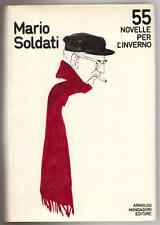 Soldati,55 NOVELLE PER L'INVERNO,Mondadori 1971 I^ed