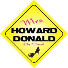 Mrs Howard Donald On Board Novelty Car Sign