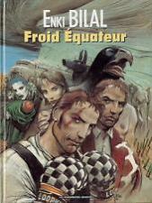 Ed. Humanoïdes    EO BILAL  FROID EQUATEUR