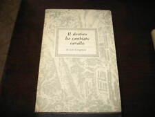 LONGANESI L. IL DESTINO HA CAMBIATO CAVALL LONGANESI 51
