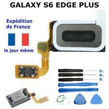 Écouteur Haut Parleur Samsung GALAXY S6 EDGE PLUS  Nappe  Oreille  SM-G928