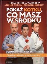 Pokaz kotku, co masz w srodku (DVD + Book) 2011 Borusinski, Frycz  POLISH POLSKI