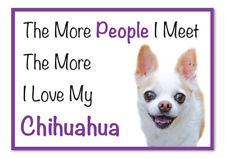 The More I Love My CHIHUAHUA Dog Vinyl Car Van Sticker