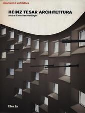 HEINZ TESAR ARCHITETTURA  WINFRIED NERDINGER ELECTA 2005