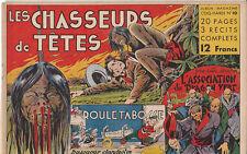 Album Magazine COQ HARDI n°10 Les Chasseurs de Têtes.