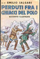Emilio Salgari = PERDUTI FRA I GHIACCI DEL POLO =N.26