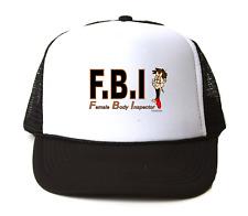 Trucker Hat Cap Foam Mesh FBI Female Body Inspector