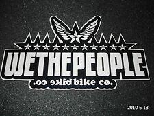 1 Authentic WETHEPEOPLE biciclette BMX Nero/Bianco adesivo/Adesivo Aufkleber #16