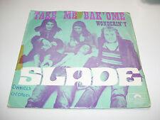 "Slade - Take Me Bak Ome / Wonderin Y 7"" vinyl 45 RPM BELGIUM RARE 1972"