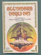 "FANTASY: ""All'ombra degli Dei"" by Davidson/Kuttner/Tenn. Edit. Mondadori 1979"