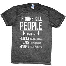 If Guns Kill People ACID-WASH T-SHIRT  2nd Amendment Gun Rights HUMOR SIZE S-3XL