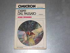 OSPITI DAL PASSATO - JOHN BRUNNER - OMICRON N.2