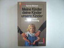 Meine Kinder deine Kinder unsere Kinder Familienleben Sylvie Moinet