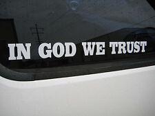 "IN GOD WE TRUST 2"" x 22"" Vinyl Decal Many Colors Car Truck Window Sticker"