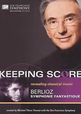 Keeping Score - Berlioz: Symphonie Fantastique ..