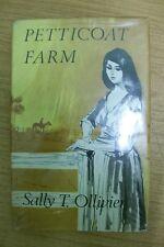 PETTICOAT FARM by SALLY T. OLLIVIER   H/B  D/W  1st Ed. 1965