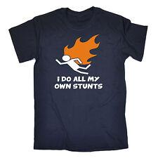 Faccio tutti i miei stessi acrobazie Fiamma Da Uomo T-shirt Tee Regalo Di Compleanno Fuoco Stuntman Divertente