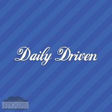 Daily Driven Sticker Vinyl Decal JDM