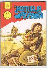 NUOVA SERIE COLLANA EROICA - LA PATTUGLIA SPERDUTA - N.69 - 27 GIU. 1965 - MG