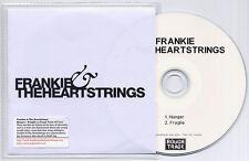 FRANKIE & THE HEARTSTRINGS Hunger UK 2trk promo test CD
