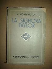 M. WORTHINGTON - LA SIGNORA TAYLOR - 1937 BEMPORAD (LY)