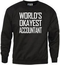 World's Okayest Accountant Mens Unisex Sweatshirt