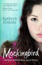 Mockingbird, Kathryn Erskine, Very Good condition, Book