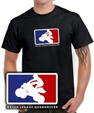Major League quaddriver * t-shirt Fun tuning para quad, Cross bike & ATV fans