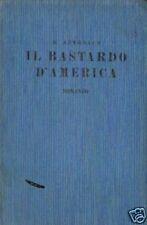 B.Auerbach # IL BASTARDO D'AMERICA # S.A.C.S.E. 1936