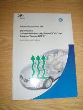 Selbststudienprogramm SSP 280 VW Der Phaeton Zuheizer
