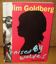 SIGNED Jim Goldberg SIGNED Philip Brookman RAISED BY WOLVES Teenage Runaways PB