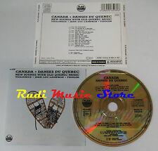 CD CANADA Danses du quebec 1991 FRANCE PLAYA SOUND PS 65080 NO lp mc vhs (C11)