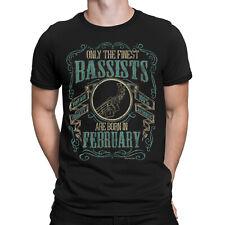 Mens Bass Guitar T-Shirt Finest BASSISTS Born FEBRUARY Music Birthday Christmas