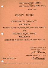 PILOT'S NOTES: SPITFIRE VA,VB,VC/SEAFIRES 48pps +FREE 2-10 PAGE INFO PACK