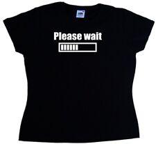 Please Wait Funny Ladies T-Shirt