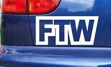 FTW For the Win Custom Funny Car Window Bumper Stickers Decals JDM VW DUB RAT