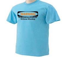 Warning Redhead May Explode Without Warning Funny Humor T-Shirt
