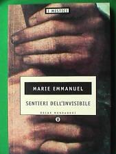 SENTIERI DELL INVISIBILE Marie Emmanuel I MISTICI Chies