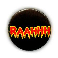 Badge RAAHHH ! cri effrayant freak zombie screaming vampire halloween gore Ø25mm