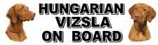HUNGARIAN VIZSLA ON BOARD Car Sticker By Starprint